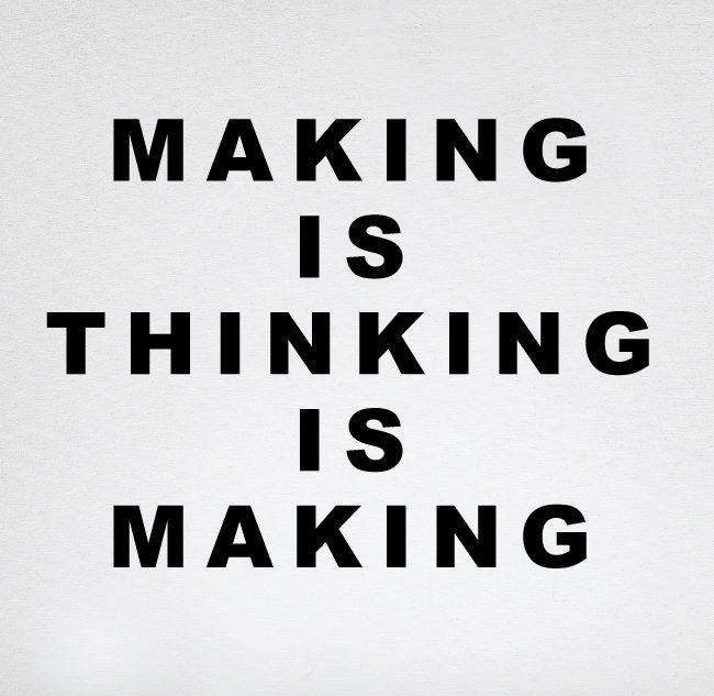 לעשות זה לחשוב , לחשוב זה לעשות